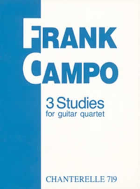 Frank Campo: 3 Studies for Guitar Quartet