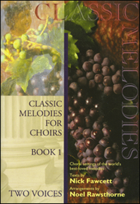 Classic Melodies for Choirs 2-part - Book 1