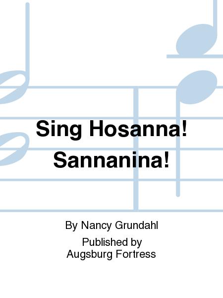Sing Hosanna! Sannanina!