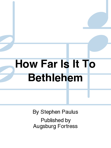 How Far Is It To Bethlehem