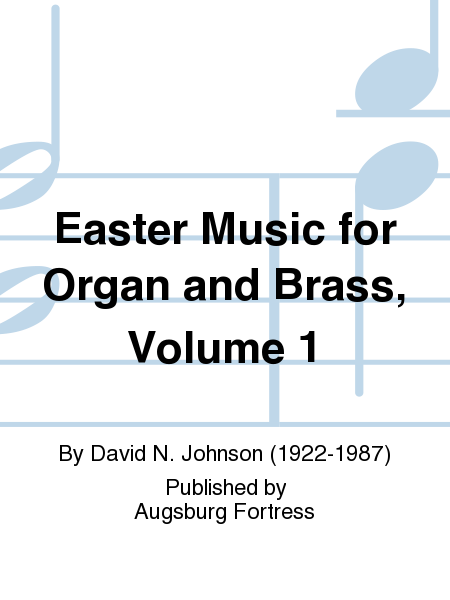 Easter Music for Organ and Brass, Volume 1