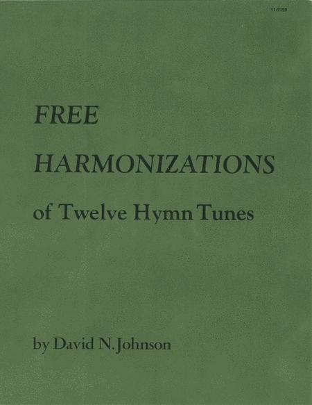 Free Harmonizations of Twelve Hymn Tunes