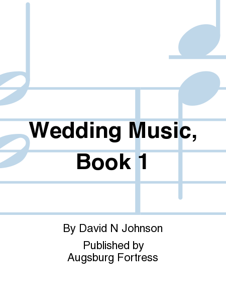 Wedding Music, Book 1