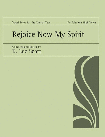 Rejoice Now My Spirit