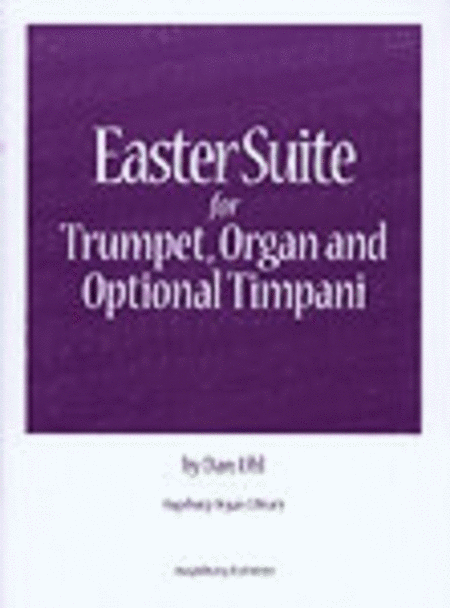 Easter Suite for Trumpet, Organ and Optional Timpani