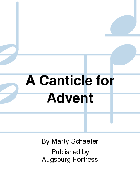 A Canticle for Advent