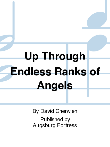 Up Through Endless Ranks of Angels