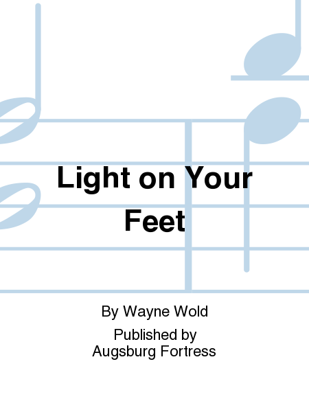 Light on Your Feet