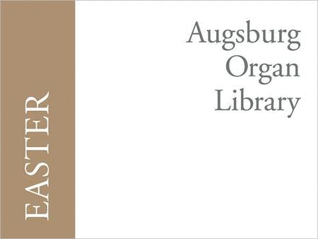 Augsburg Organ Library: Easter