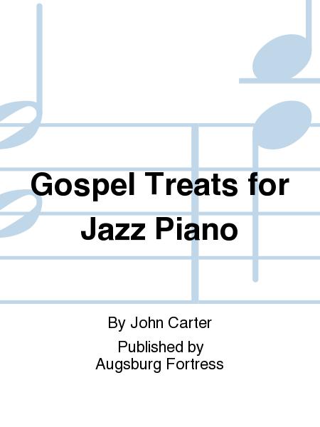 Gospel Treats for Jazz Piano