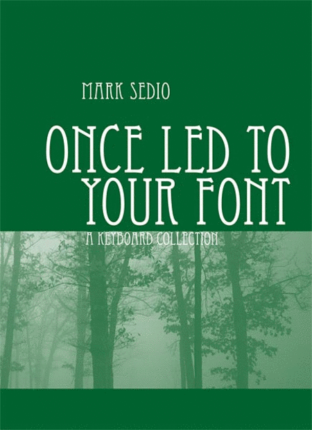 Once Led to Your Font