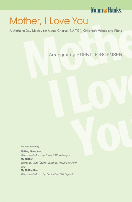 Mother, I Love You (Medley)