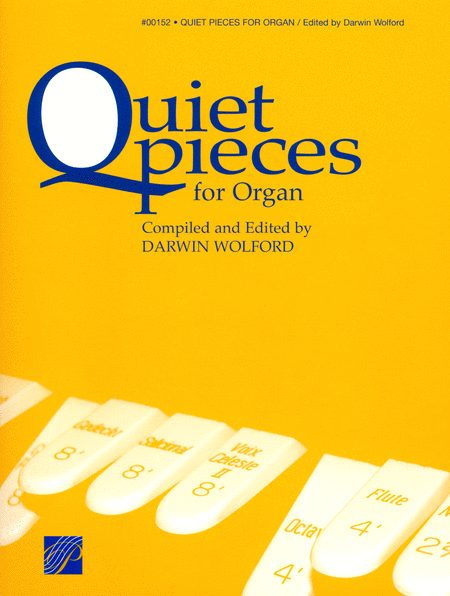 Quiet Pieces for Organ