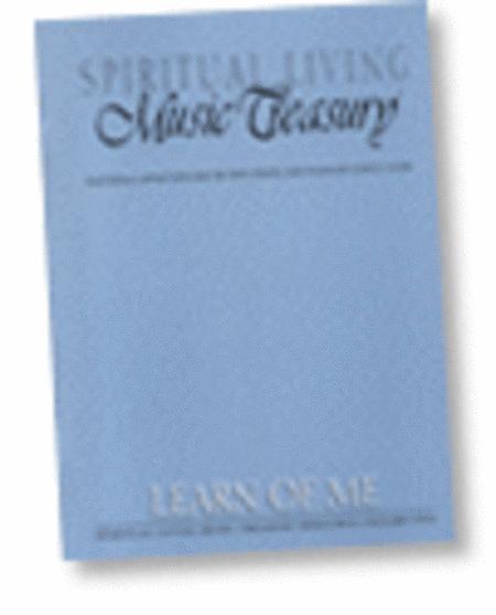Spiritual Living Music Treasury - Book 2 - Learn of Me
