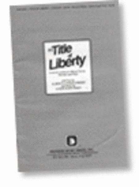 Title of Liberty (Cantata)