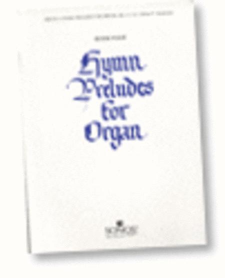 Hymn Preludes for Organ - Book 4