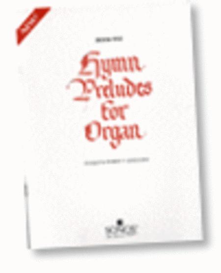 Hymn Preludes for Organ - Book 5