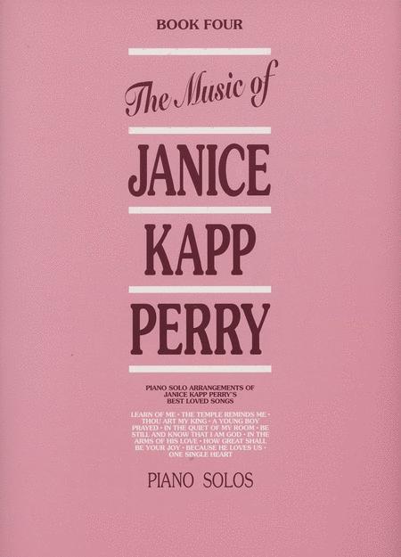 Music of Janice Kapp Perry - Book 4