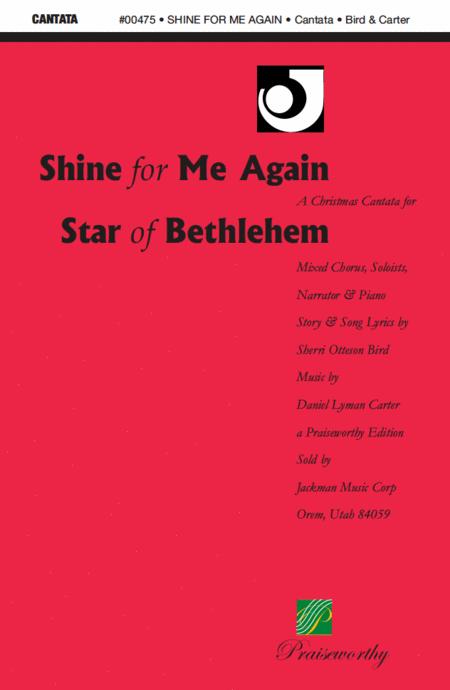 Shine For Me Again Star of Bethlehem