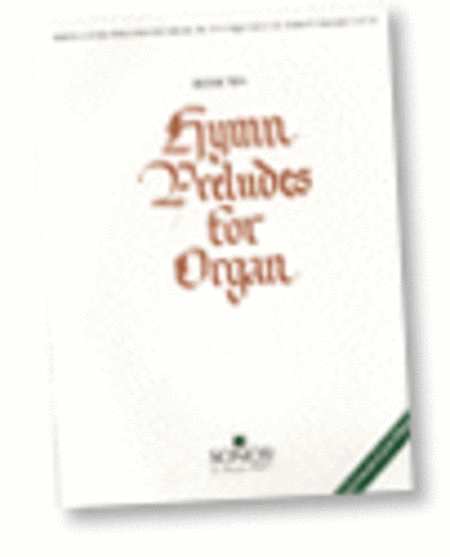 Hymn Preludes for Organ - Book 10