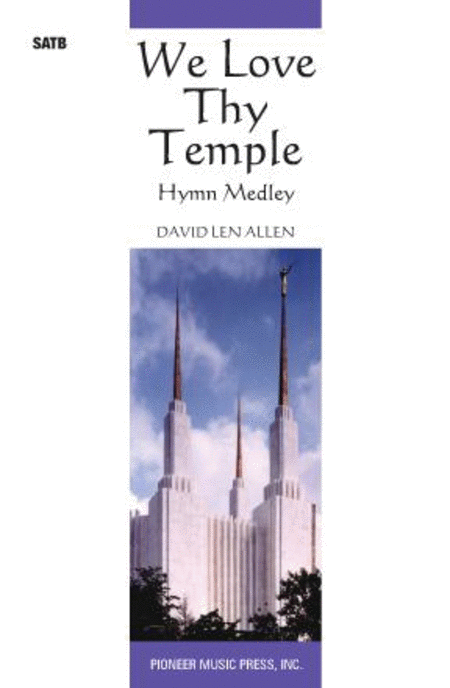 We Love Thy Temple (Medley)
