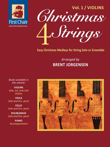 Christmas 4 Strings, Volume 1 - Violins