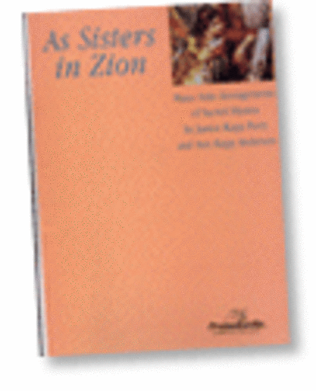 As Sisters in Zion, Vol. 1