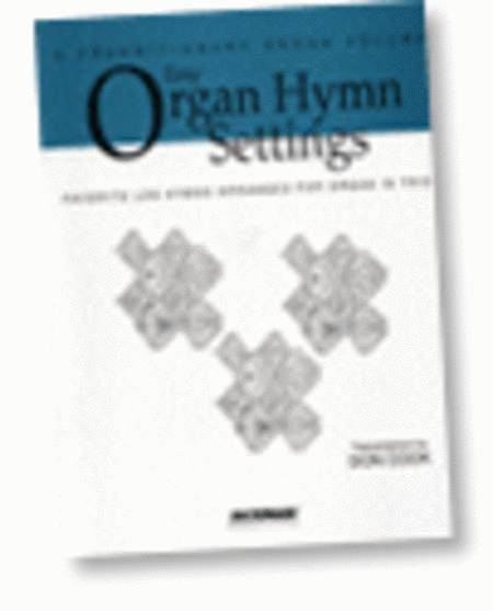 Easy Organ Hymn Settings