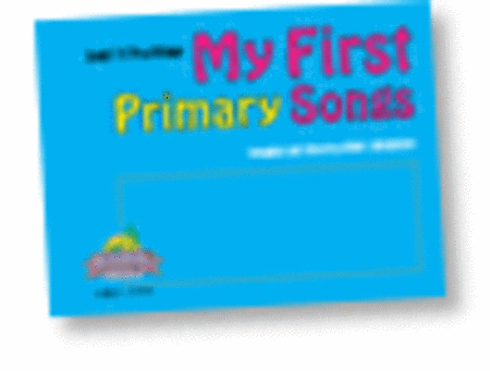 My First Primary Songs
