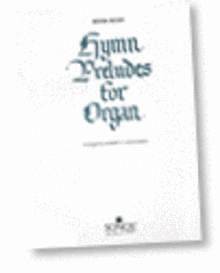 Hymn Preludes for Organ - Book 8