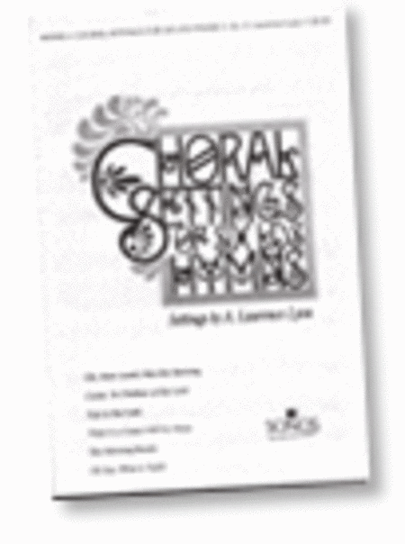 Choral Settings for Six LDS Hymns