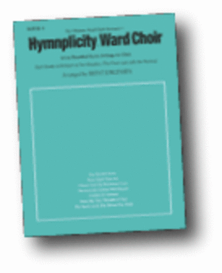 Hymnplicity Ward Choir - Book 4