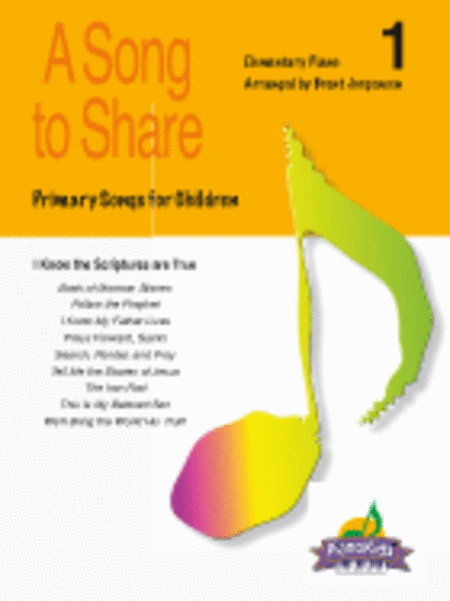 A Song to Share (Piano Kids Primary Songs) - Vol. 1