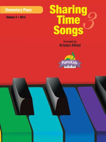 A Song to Share (Piano Kids Primary Songs) - Vol. 3