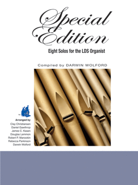 Special Edition: Eight Solos for the LDS Organist