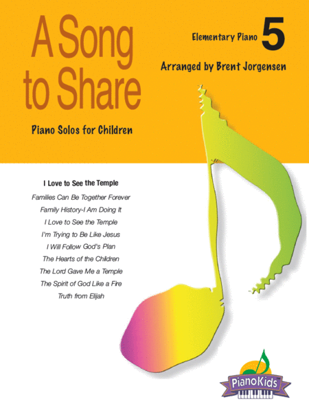 A Song to Share (Piano Kids Primary Songs) - Vol. 5