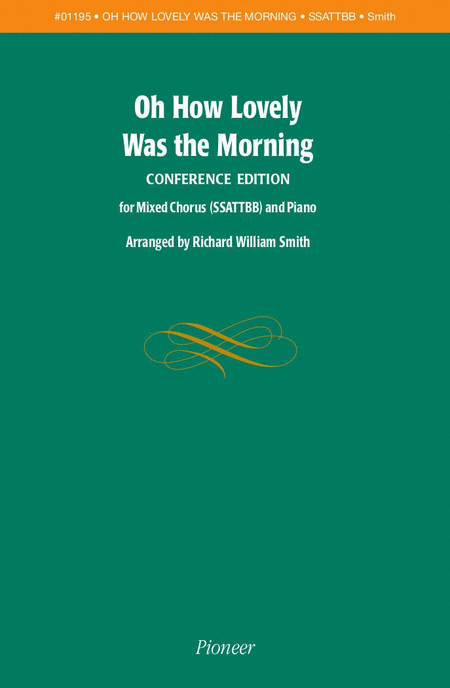 Oh How Lovely Was the Morning (conference edition)