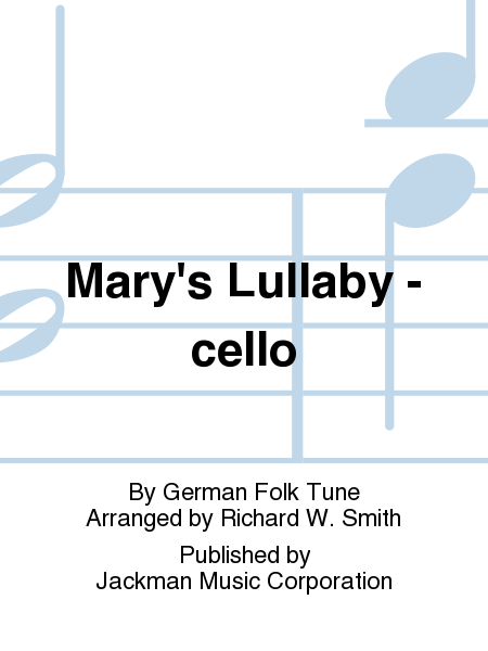 Mary's Lullaby - cello