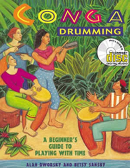 Conga Drumming: A Beginner's Guide to Playing With Time