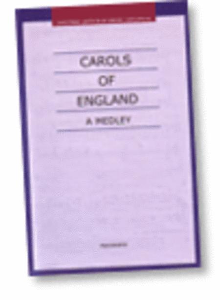 Carols of England: A Medley