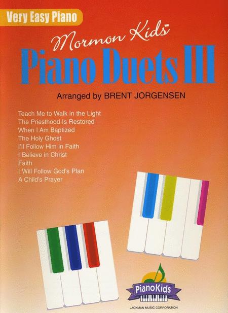 Mormon Kids Piano Duets III