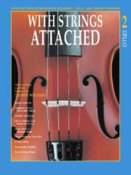 With Strings Attached, Vol. 2 - Cello