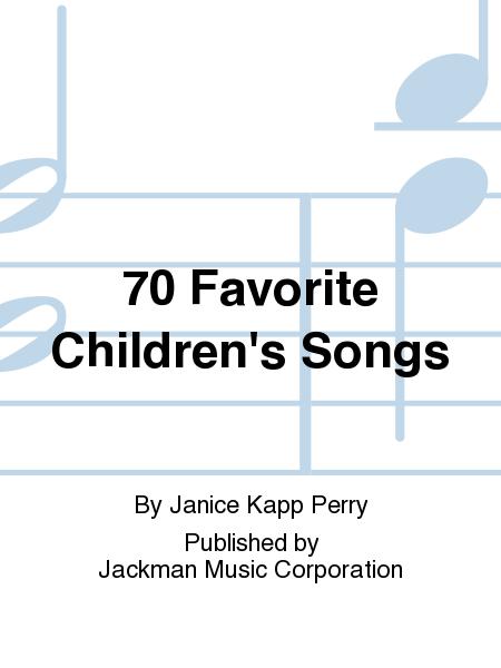 70 Favorite Children's Songs