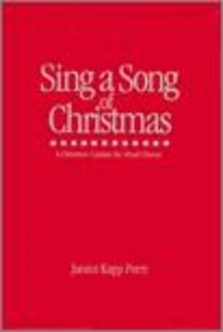 Sing A Song Of Christmas - Cantata Sheet Music By Janice Kapp ...