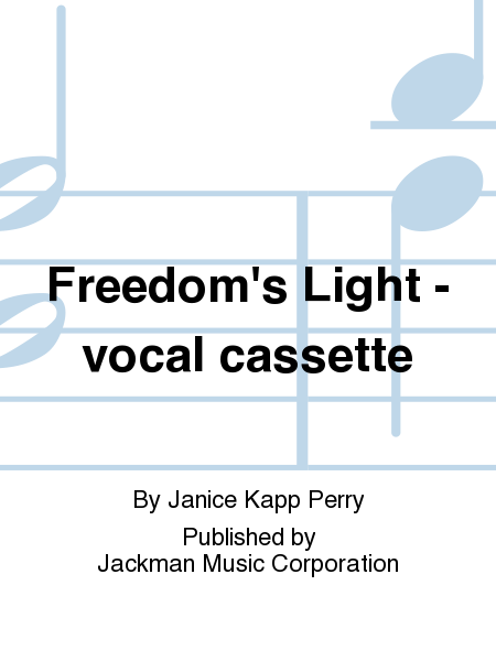 Freedom's Light - vocal cassette