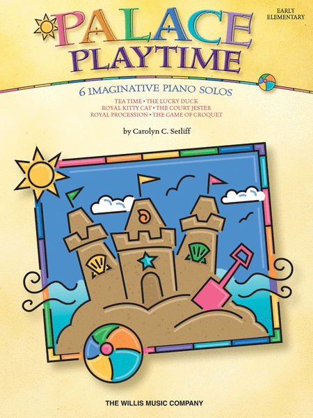 Palace Playtime - 6 Imaginative Piano Solos