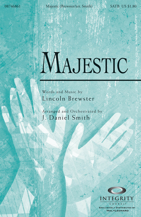 Majestic Sheet Music By Lincoln Brewster Sheet Music Plus