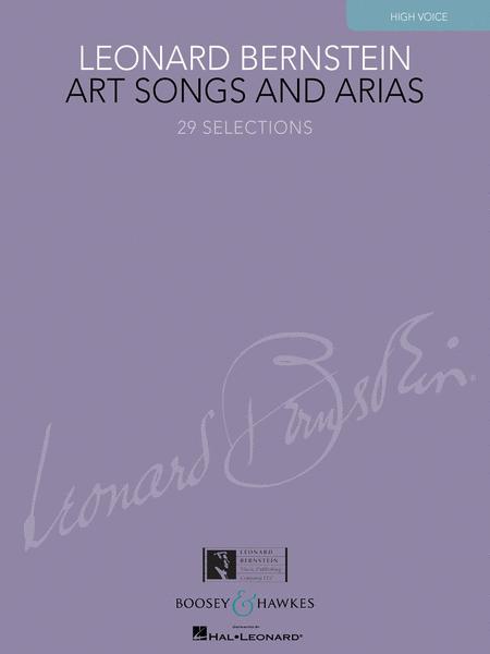 Leonard Bernstein - Art Songs and Arias