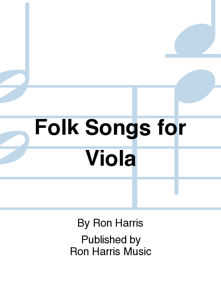 Folk Songs For Viola