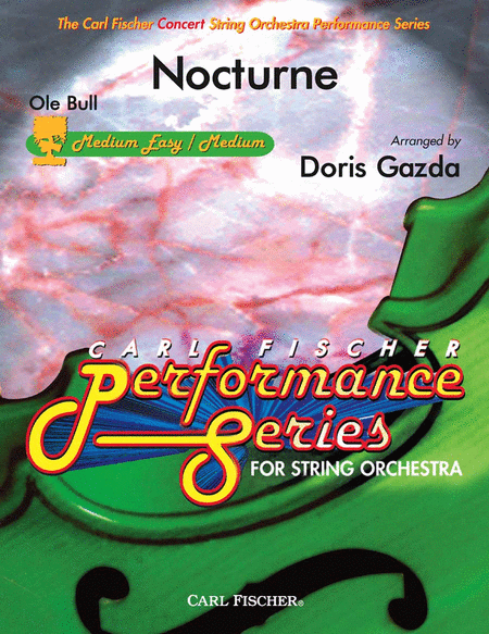 Nocturne (The Carl Fischer String Orchestra Performance Series)